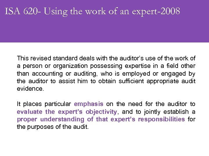 ISA 620 - Using the work of an expert-2008 This revised standard deals with