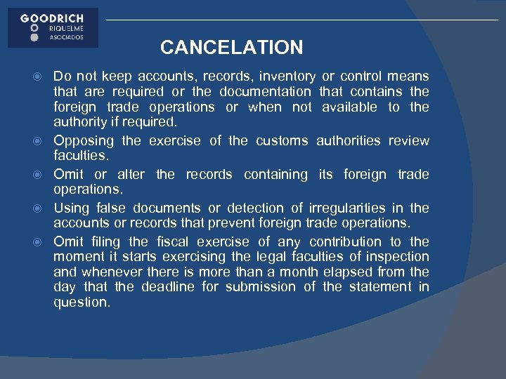 CANCELATION Do not keep accounts, records, inventory or control means that are required or
