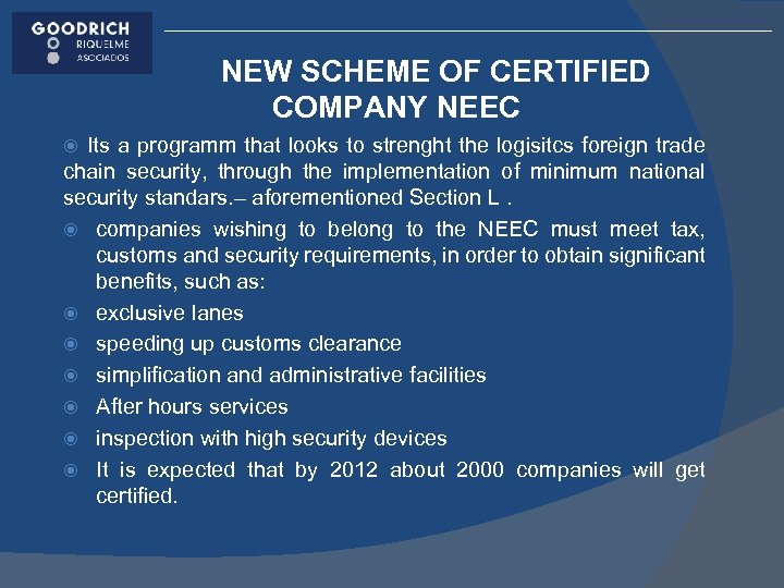 NEW SCHEME OF CERTIFIED COMPANY NEEC Its a programm that looks to strenght the