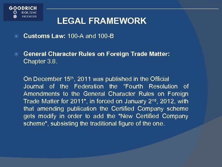 LEGAL FRAMEWORK Customs Law: 100 -A and 100 -B General Character Rules on Foreign