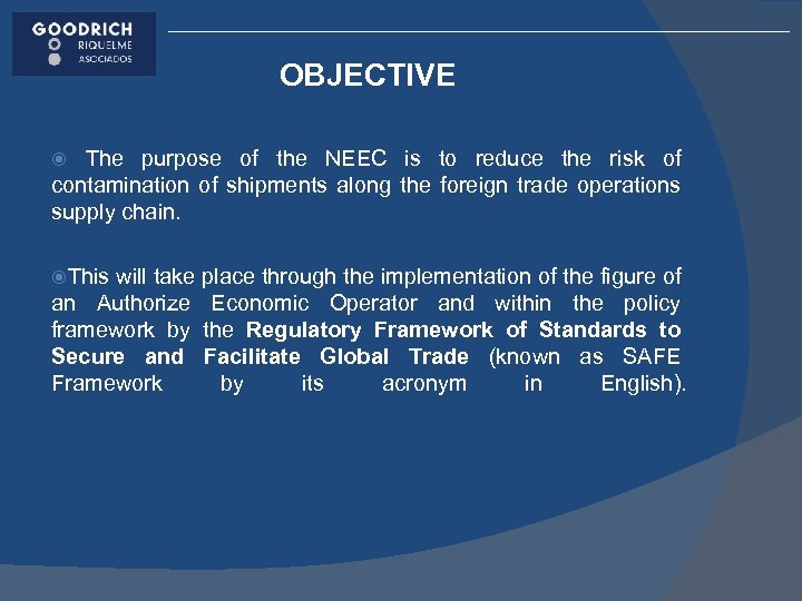 OBJECTIVE The purpose of the NEEC is to reduce the risk of contamination of
