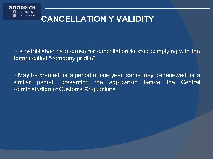 CANCELLATION Y VALIDITY Is established as a cause for cancellation to stop complying with