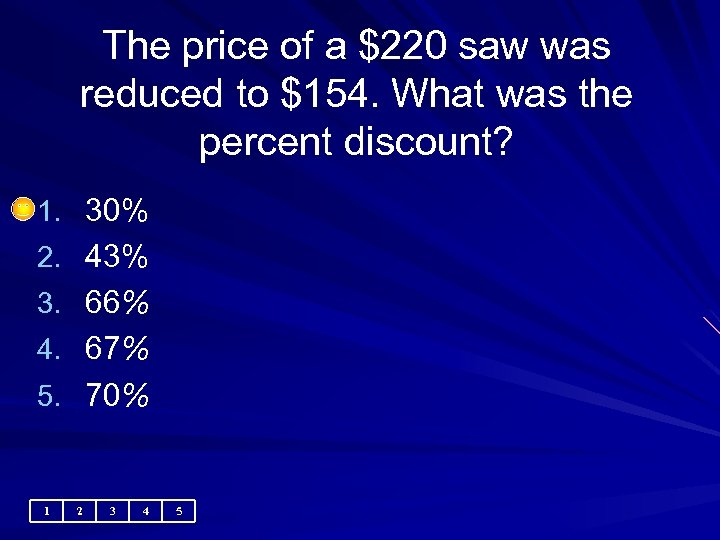 The price of a $220 saw was reduced to $154. What was the percent