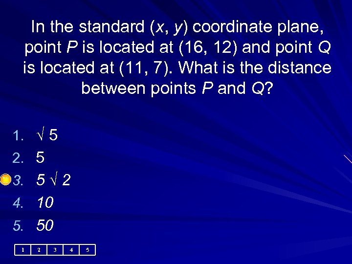 In the standard (x, y) coordinate plane, point P is located at (16, 12)