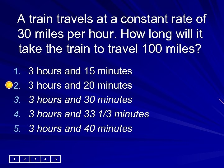 A train travels at a constant rate of 30 miles per hour. How