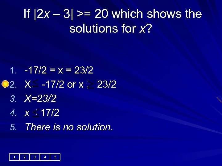 If |2 x – 3| >= 20 which shows the solutions for x?