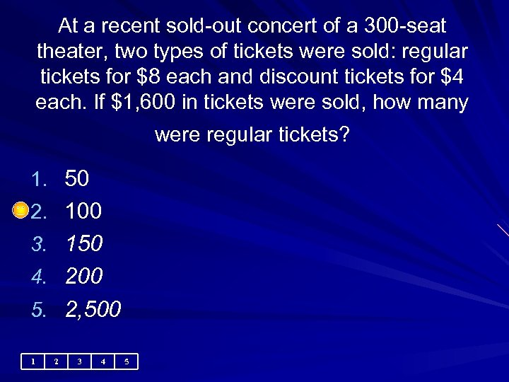 At a recent sold-out concert of a 300 -seat theater, two types of tickets