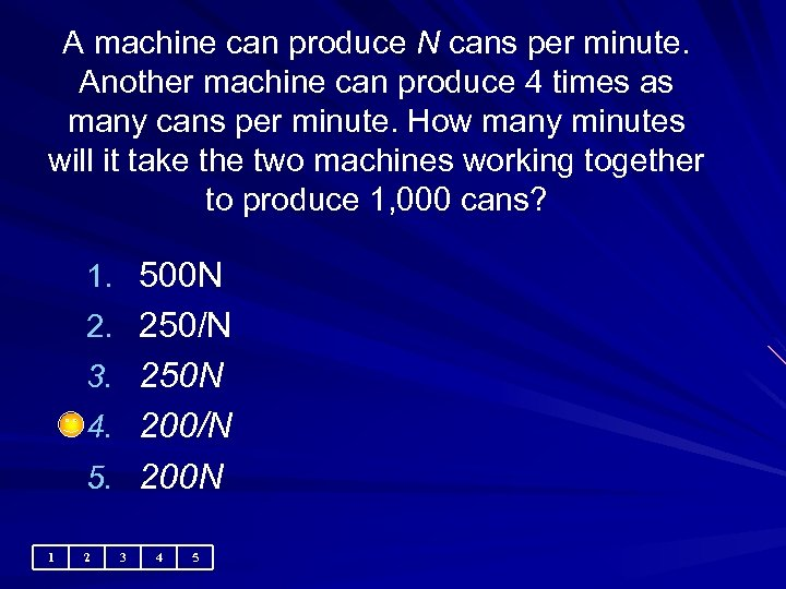 A machine can produce N cans per minute. Another machine can produce 4 times
