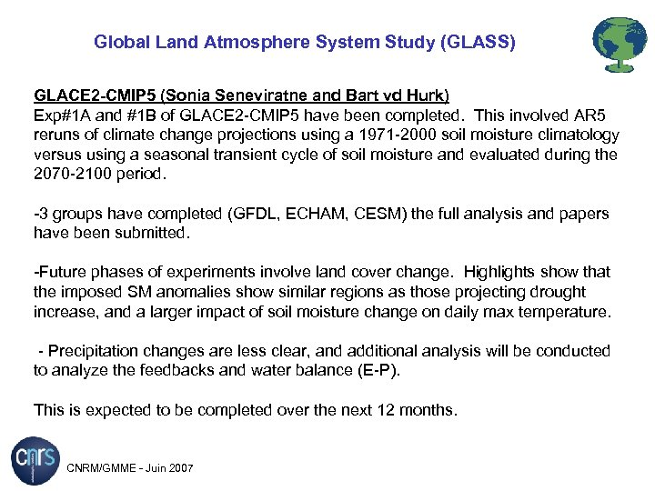 Global Land Atmosphere System Study (GLASS) GLACE 2 -CMIP 5 (Sonia Seneviratne and Bart