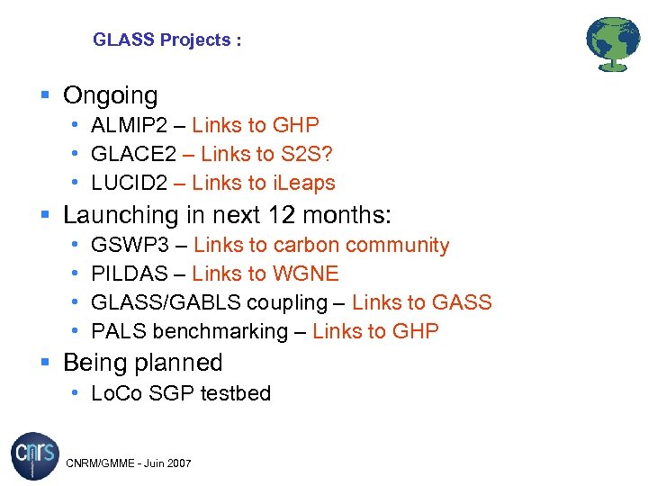 GLASS Projects : Ongoing • ALMIP 2 – Links to GHP • GLACE 2