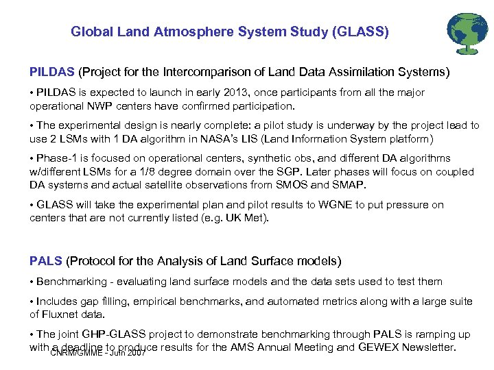 Global Land Atmosphere System Study (GLASS) PILDAS (Project for the Intercomparison of Land Data