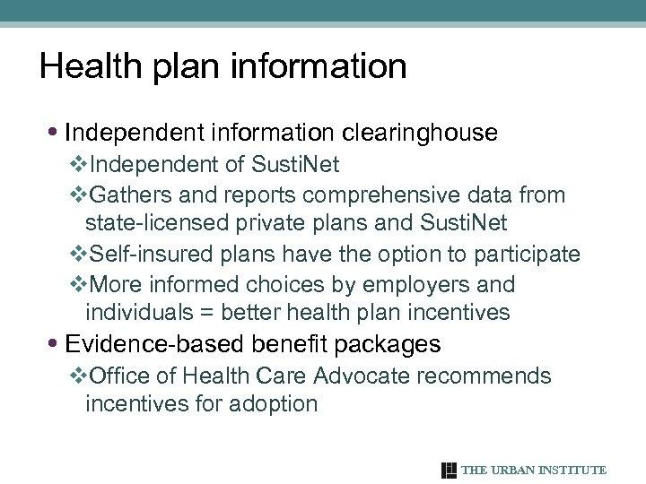 Health plan information • Independent information clearinghouse v. Independent of Susti. Net v. Gathers