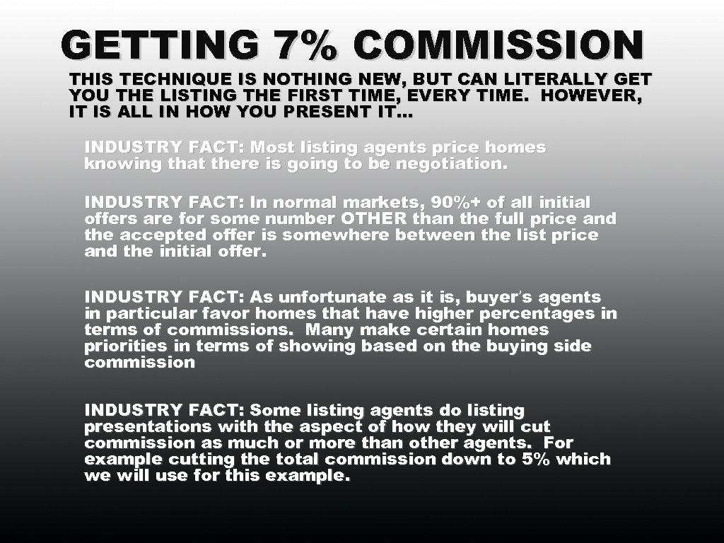 GETTING 7% COMMISSION THIS TECHNIQUE IS NOTHING NEW, BUT CAN LITERALLY GET YOU THE