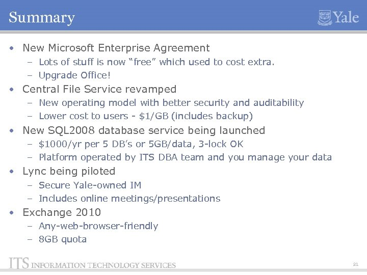 "Summary • New Microsoft Enterprise Agreement – Lots of stuff is now ""free"" which"