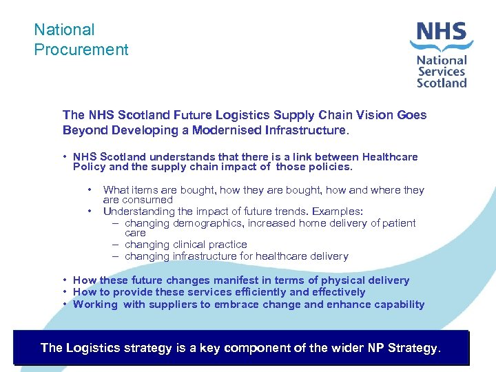National Procurement The NHS Scotland Future Logistics Supply Chain Vision Goes Beyond Developing a