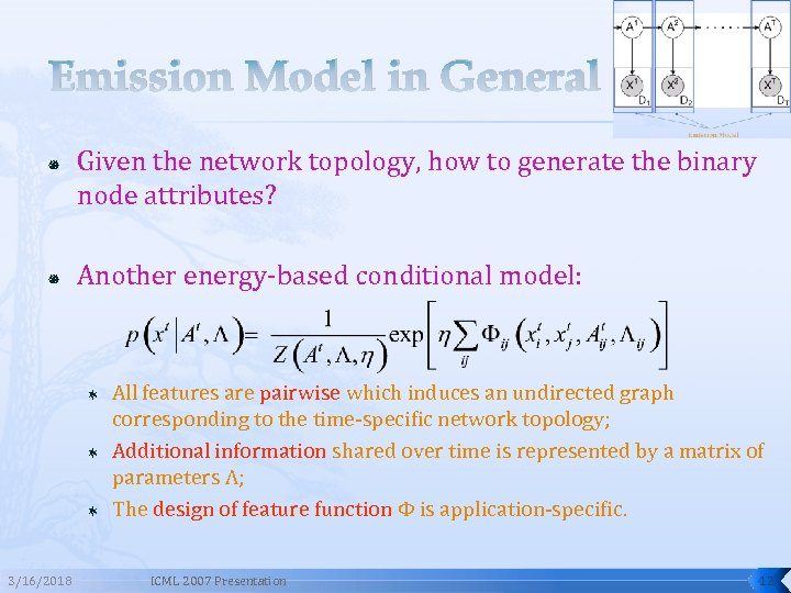 Emission Model in General Given the network topology, how to generate the binary node