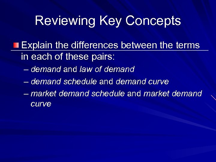Reviewing Key Concepts Explain the differences between the terms in each of these pairs: