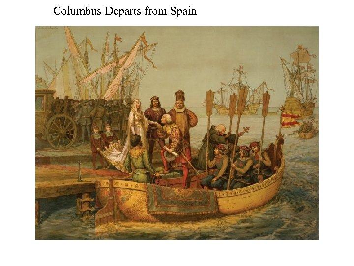 Columbus Departs from Spain