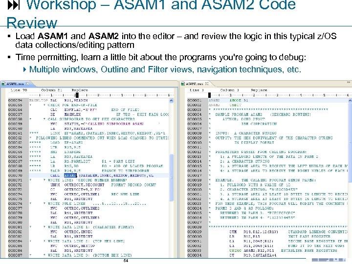 Workshop – ASAM 1 and ASAM 2 Code Review § Load ASAM 1