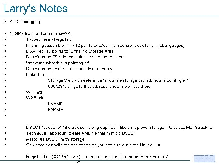 Larry's Notes § ALC Debugging § 1. GPR front and center (how? ? )