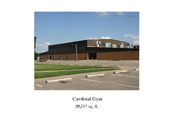 Cardinal Gym 29, 337 sq. ft.