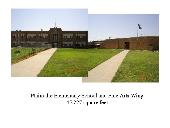 Plainville Elementary School and Fine Arts Wing 45, 227 square feet