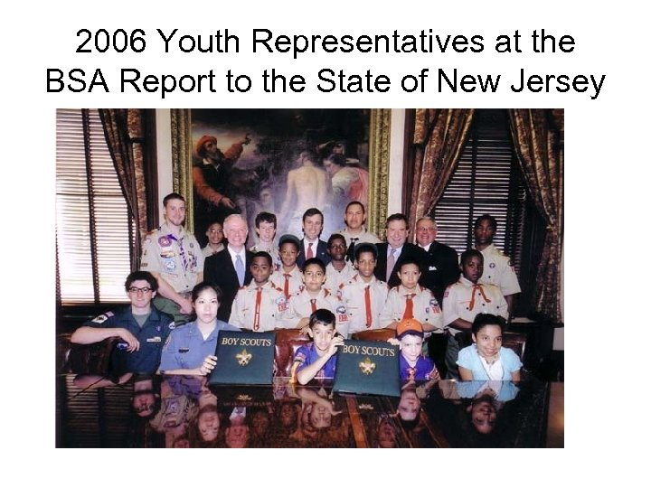 2006 Youth Representatives at the BSA Report to the State of New Jersey