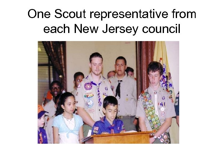 One Scout representative from each New Jersey council