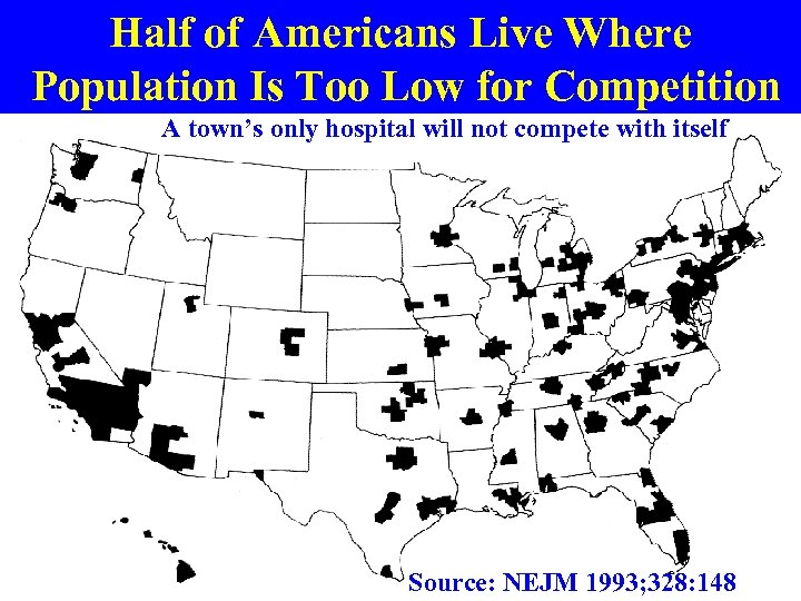 Half of Americans Live Where Population Is Too Low for Competition A town's only