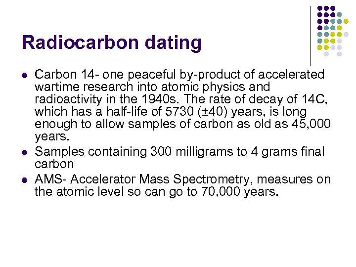 Radio karbon dating vs AMS Momo datingside Kina