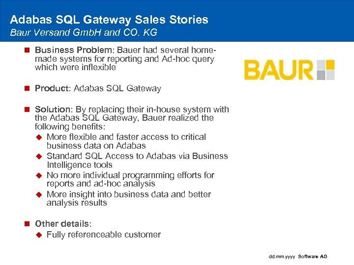 Adabas SQL Gateway Sales Stories Baur Versand Gmb. H and CO. KG n Business