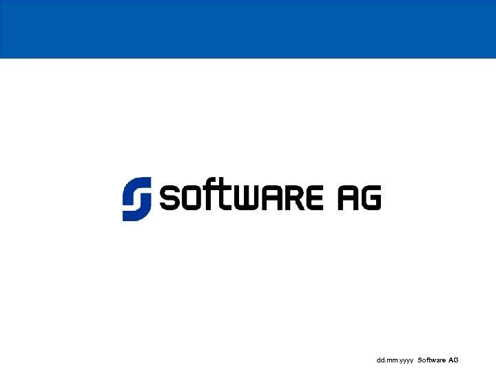 dd. mm. yyyy Software AG