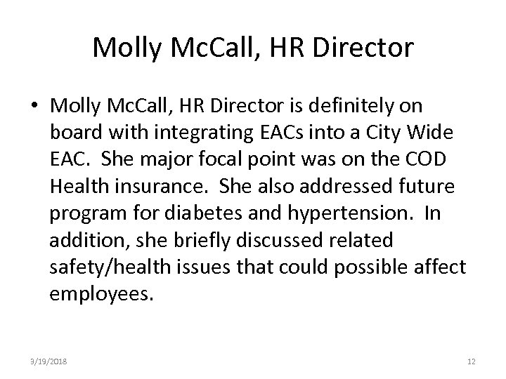 Molly Mc. Call, HR Director • Molly Mc. Call, HR Director is definitely on