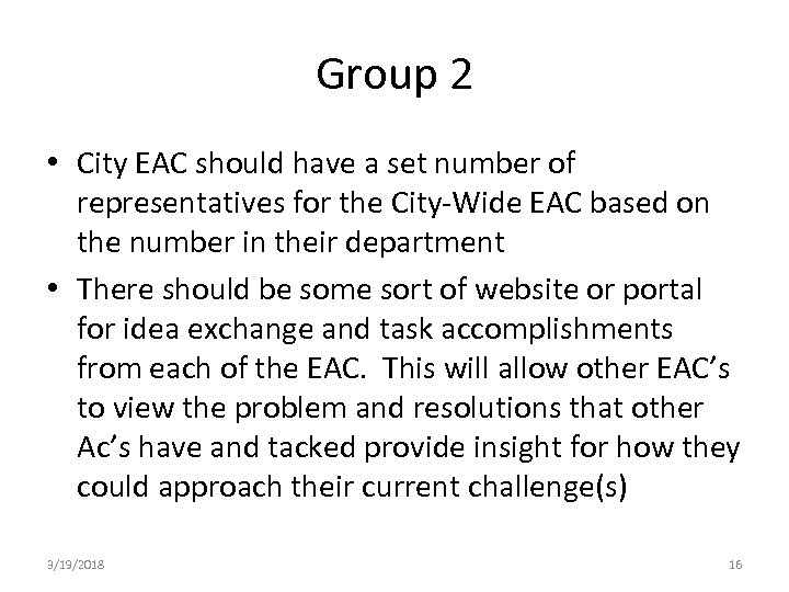 Group 2 • City EAC should have a set number of representatives for the