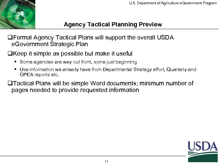 U. S. Department of Agriculture e. Government Program Agency Tactical Planning Preview q. Formal
