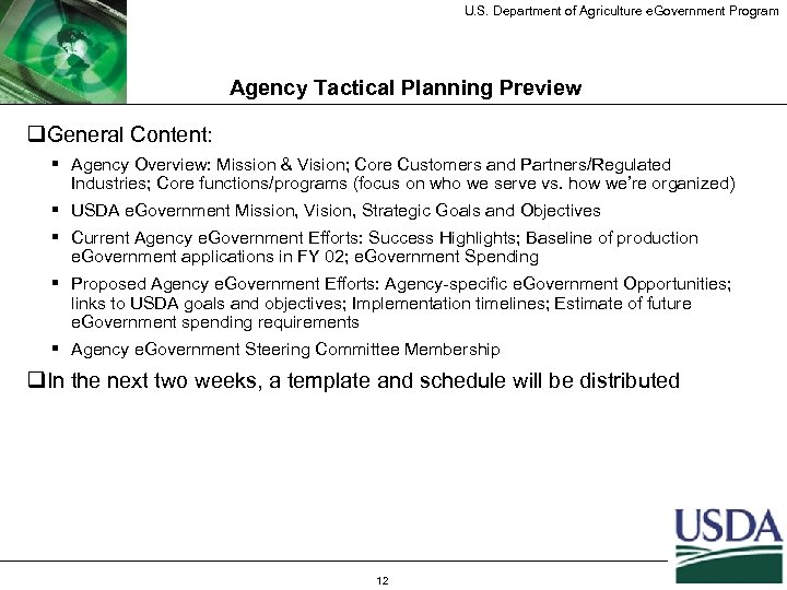 U. S. Department of Agriculture e. Government Program Agency Tactical Planning Preview q. General