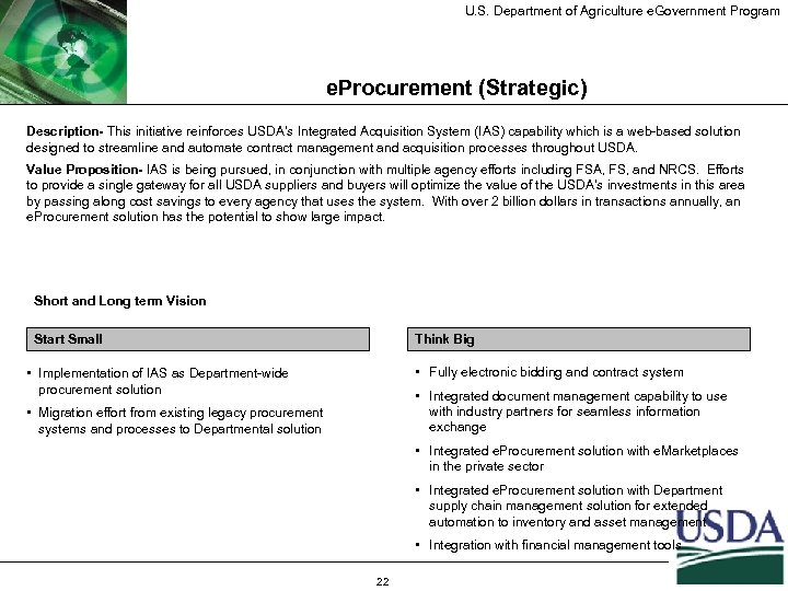 U. S. Department of Agriculture e. Government Program e. Procurement (Strategic) Description- This initiative