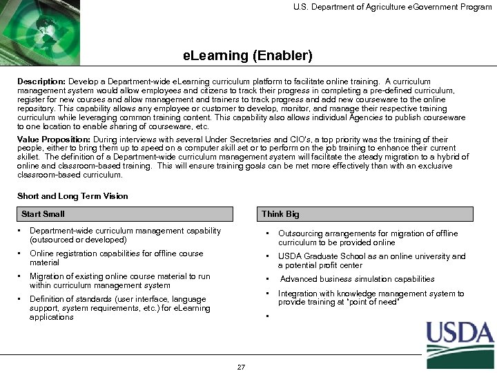 U. S. Department of Agriculture e. Government Program e. Learning (Enabler) Description: Develop a