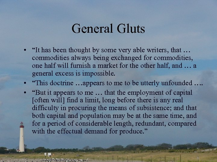 "General Gluts • ""It has been thought by some very able writers, that …"