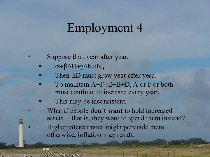 Employment 4 • § § • • Suppose that, year after year, Then D