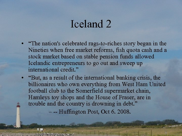 "Iceland 2 • ""The nation's celebrated rags-to-riches story began in the Nineties when free"