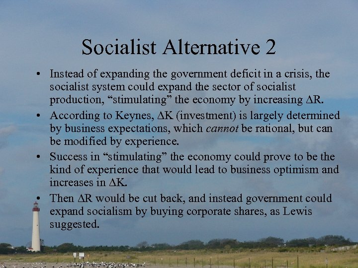 Socialist Alternative 2 • Instead of expanding the government deficit in a crisis, the