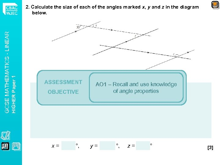 HIGHER Paper 1 GCSE MATHEMATICS - LINEAR 2. Calculate the size of each of