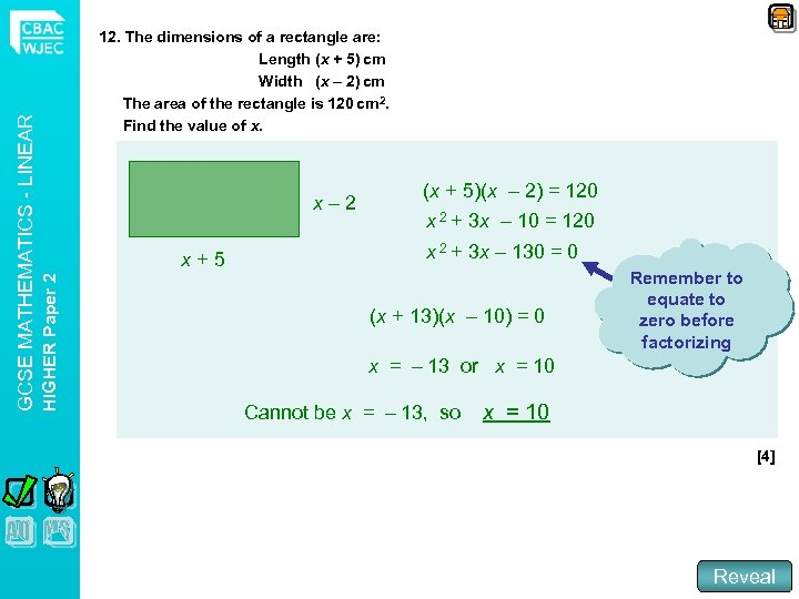 x– 2 x+5 HIGHER Paper 2 GCSE MATHEMATICS - LINEAR 12. The dimensions of