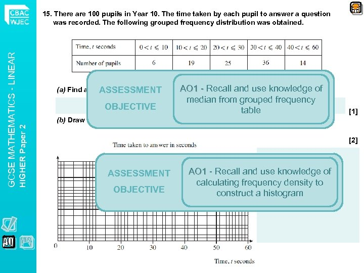 AO 1 - Recall and (a) Find an estimate for the median of this