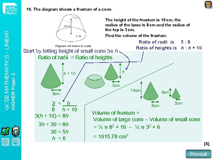 The height of the frustum is 10 cm, the radius of the base is