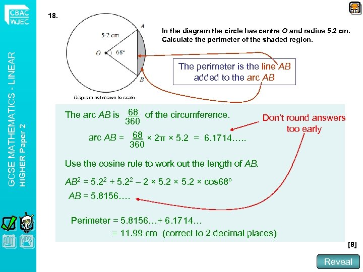 18. The perimeter is the line AB added to the arc AB Diagram not