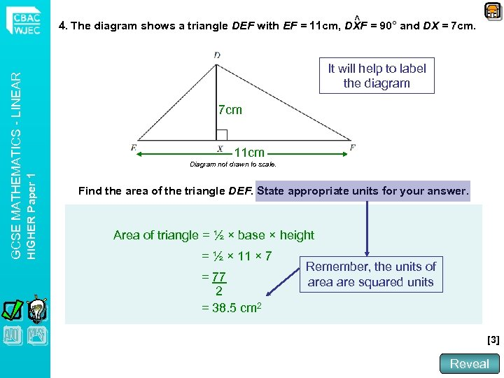 It will help to label the diagram 7 cm 11 cm Diagram not drawn
