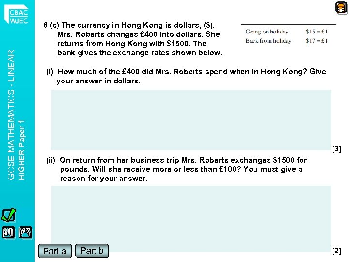 (i) How much of the £ 400 did Mrs. Roberts spend when in Hong