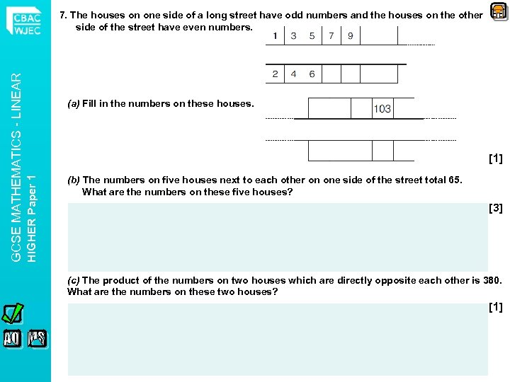 (a) Fill in the numbers on these houses. [1] HIGHER Paper 1 GCSE MATHEMATICS